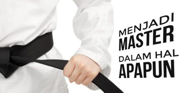 Menjadi master dalam passion